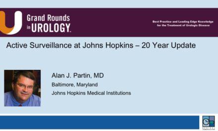 Active Surveillance at Johns Hopkins – 20 Year Update