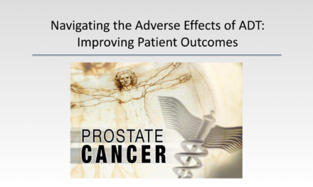 Navigating the Adverse Effects of ADT: Improving Patient Outcomes – CME Webcast