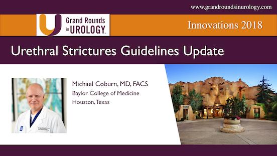 Urethral Strictures Guidelines Update