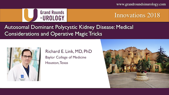 Autosomal Dominant Polycystic Kidney Disease: Medical Considerations and Operative Magic Tricks