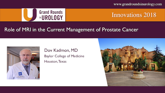 Role of MRI in the Current Management of Prostate Cancer
