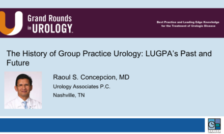 The History of Group Practice Urology: LUGPA's Past and Future