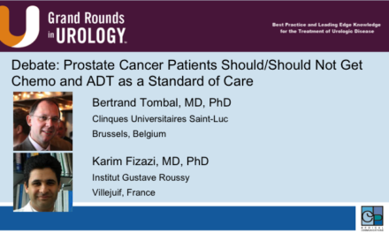 Debate: Prostate Cancer Patients Should/Should Not Get Chemo and ADT as a Standard of Care