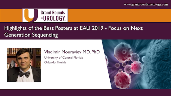 Highlights of the Best Posters at EAU 2019 - Focus on Next Generation Sequencing