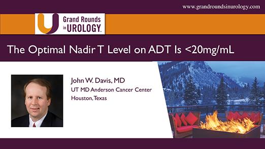 The Optimal Nadir T Level on ADT Is