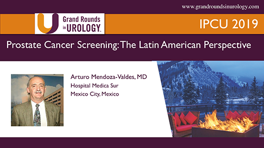 Prostate Cancer Screening: The Latin American Perspective