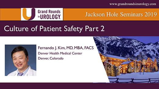 Culture of Patient Safety Part 2