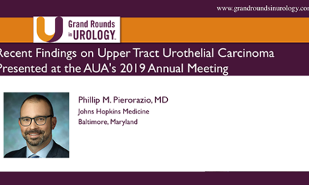 Recent Findings on Upper Tract Urothelial Carcinoma Presented at the AUA's 2019 Annual Meeting
