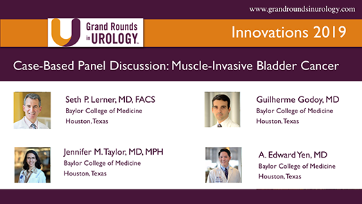 Case-Based Panel Discussion: Muscle-Invasive Bladder Cancer