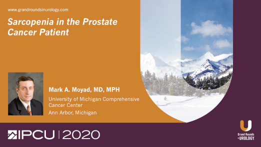 Dr. Moyad - Sarcopenia Prostate Cancer