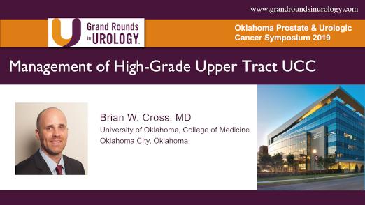 Dr. Cross - Upper Tract Urothelial Carcinoma Nephroureterectomy