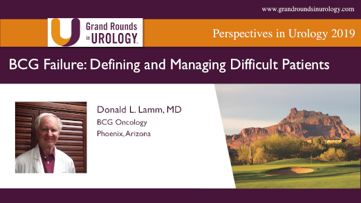 BCG Failure: Defining Failure and Managing Difficult Cases of Non-Muscle Invasive Bladder Cancer