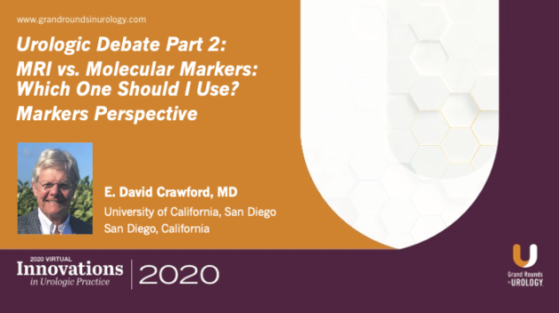 Urologic Debate Part 2: MRI vs. Molecular Markers: Which One Should I Use? Markers Perspective