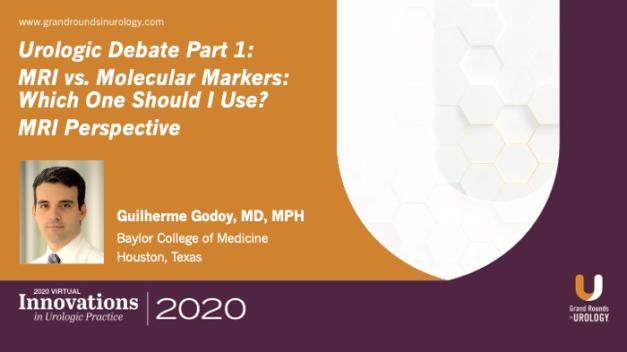 Urologic Debate Part 1: MRI vs. Molecular Markers – Which One Should I Use? MRI Perspective