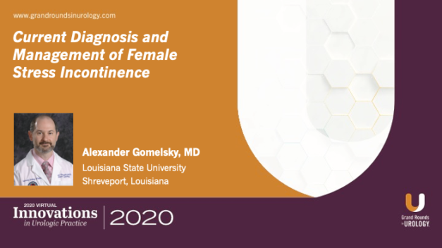 Current Diagnosis and Management of Female Stress Incontinence