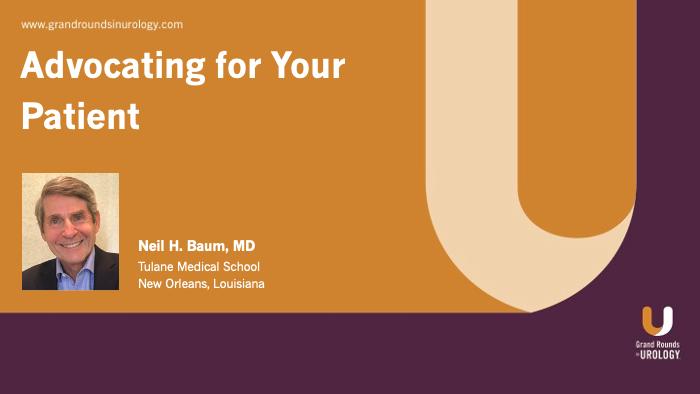 Dr. Baum - Advocating for Your Patient