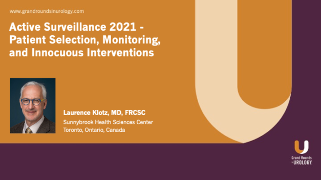 Active Surveillance 2021 – Patient Selection, Monitoring, and Innocuous Interventions